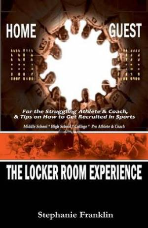 The Locker Room Experience