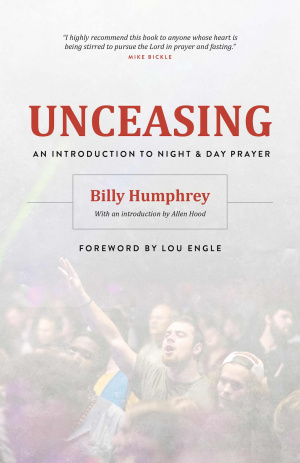 Unceasing: An Introduction To Night And Day Prayer Paperback