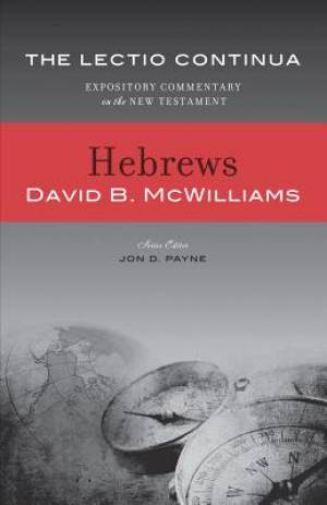 Hebrews: The Lectio Commentary