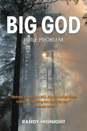 Big God, Little Problem