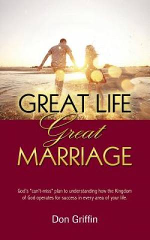 Great Life, Great Marriage