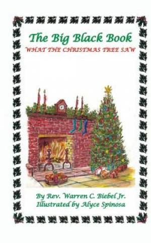 The Big Black Book: What the Christmas Tree Saw