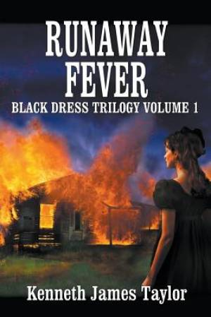 Runaway Fever/Black Dress Trilogy Volume 1