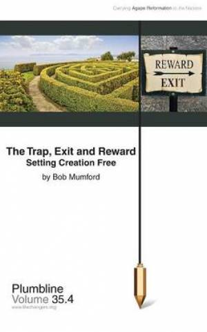 The Trap, Exit and Reward