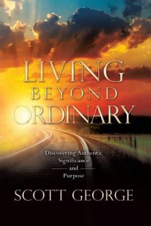 Living Beyond Ordinary