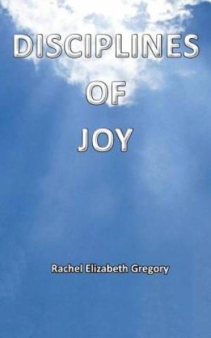 Disciplines of Joy