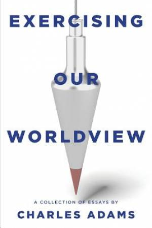 Exercising Our Worldview