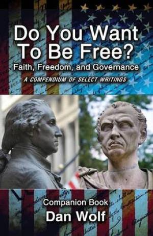 Do You Want to Be Free? Faith, Freedom, and Governance-Companion