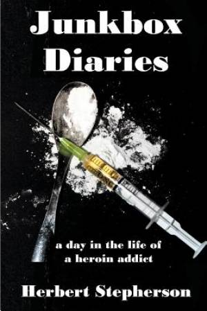 Junkbox Diaries: a day in the life of a heroin addict