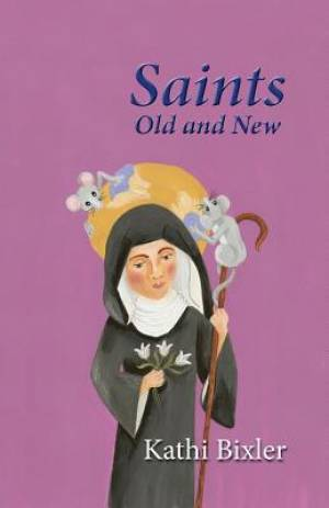 Saints, Old and New