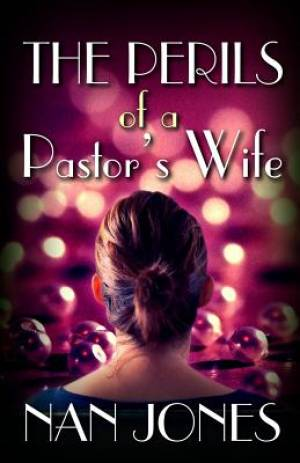 The Perils of a Pastor's Wife