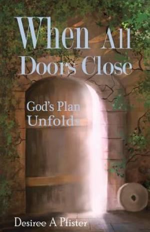 WHEN ALL DOORS CLOSE