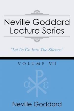 Neville Goddard Lecture Series, Volume VII