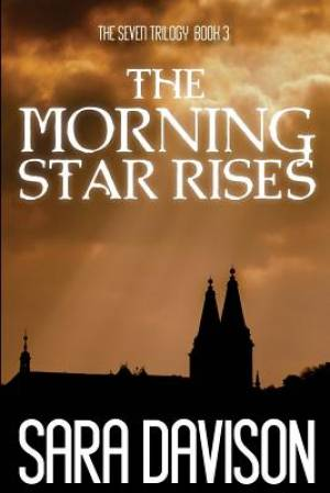 The Morning Star Rises