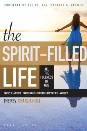 The Spirit-Filled Life Study Guide