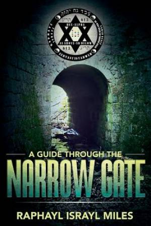 A Guide Through the Narrow Gate