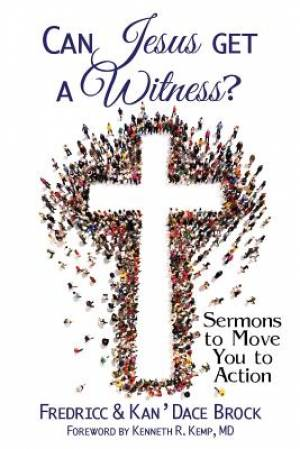 Can Jesus Get a Witness?