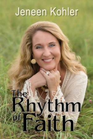 The Rhythm of Faith