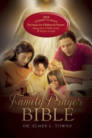 The Family Prayer Bible