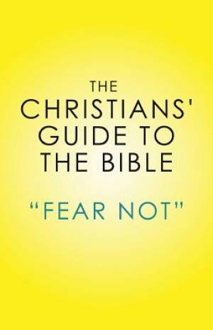 THE CHRISTIAN'S GUIDE TO THE BIBLE