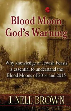 Blood Moon-God's Warning