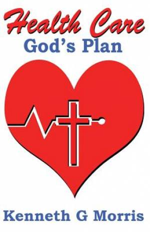 Health Care; God's Plan