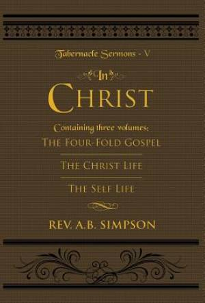In Christ: Tabernacle Sermons V