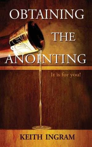 Obtaining The Anointing: It is for you!
