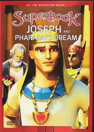 Superbook: Joseph and Pharoah's Dream