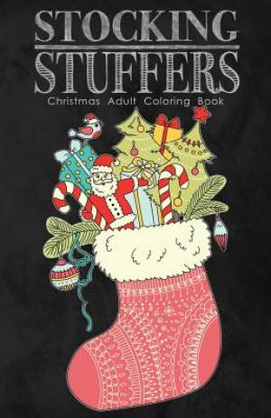 Stocking Stuffers Christmas Adult Coloring Book