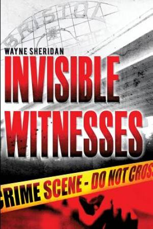 Invisible Witnesses