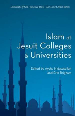 Islam at Jesuit Colleges & Universities