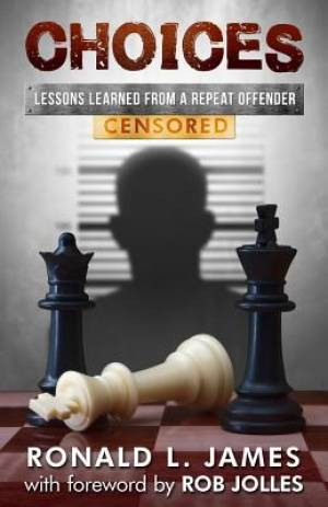Choices - Censored: Lessons Learned From a Repeat Offender