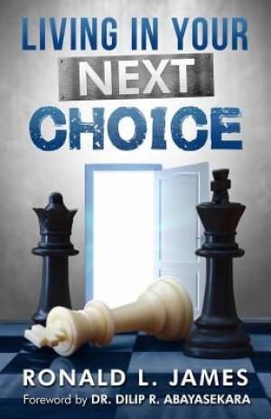 Living in Your Next Choice