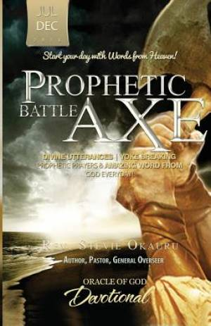 Oracle of God Devotional: Prophetic Battle Axe