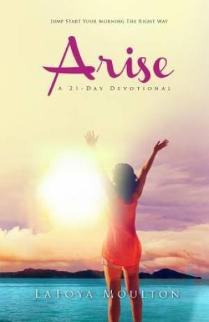 Arise: A 21-Day Devotional