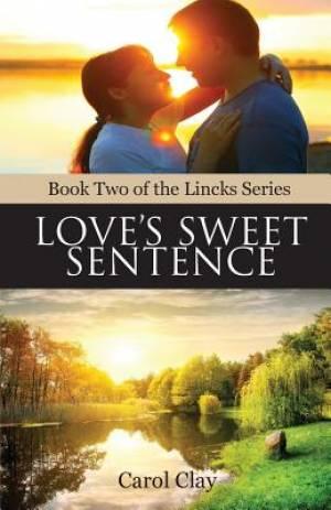 Love's Sweet Sentence