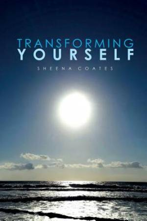Transforming Yourself