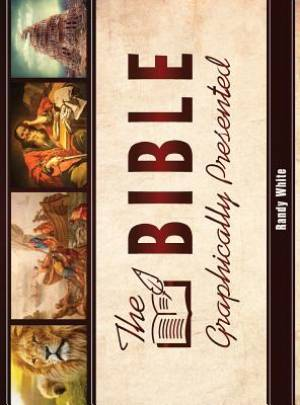 The Bible Graphically Presented