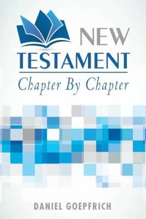 New Testament: Chapter by Chapter