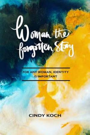 Woman: The Forgotten Story