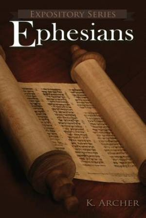 Ephesians: A Literary Commentary On Paul the Apostle's Letter to the Ephesians