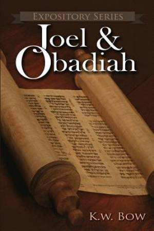 Joel & Obadiah: A Literary Commentary On the Books of Joel and Obadiah
