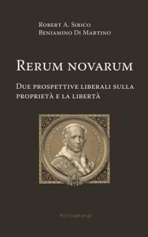 Rerum novarum. Due prospettive liberali sulla propriet