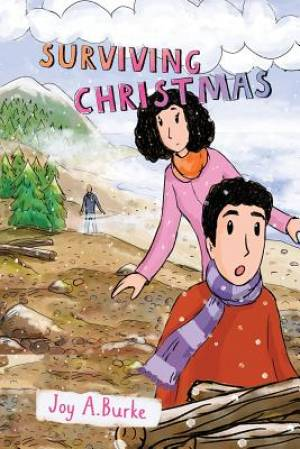 Surviving Christmas: An Adventure Story for Kids 8-12