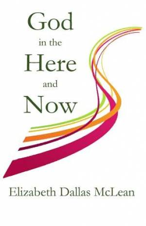 God in the Here and Now