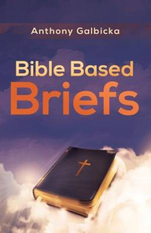 Bible Based Briefs