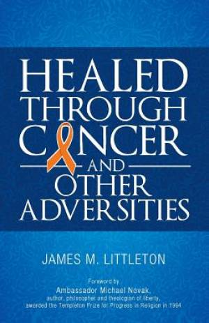 Healed Through Cancer