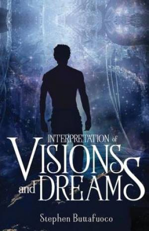 Interpretation of Visions and Dreams