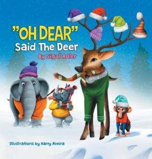 """OH DEAR"" Said the Deer: CHILDREN BEDTIME STORY PICTURE BOOK"